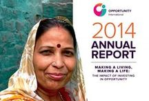 2014 Annual Report: Making a Living, Making a Life / We're proud to announce the release of Opportunity International's 2014 Annual Report! Explore our work, read inspiring stories, and see the impact of your support.