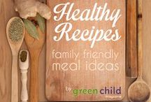 green child mag recipes / Healthy recipes from our website & natural living digital magazine. Organic recipes, healthy food, easy kid-friendly recipes