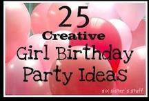 Girls Birthday Party Ideas / by Erin Riley
