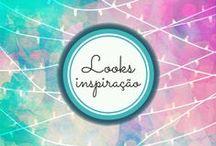 Inspiração Looks