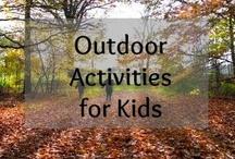 Outdoor Activities for Kids / Kids Activities Suitable for Outdoors