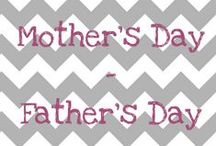 Mother's Day, Father's Day