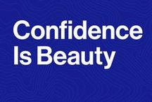 Confidence is Beautiful / Look and feel your best with these beauty tips.