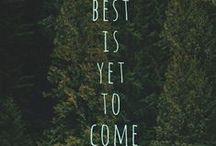 the best is yet to come / by Richard Frinier