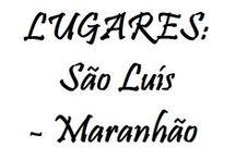 LUGARES: SÃO LUÍS - MARANHÃO - BRASIL / [São Luís do Maranhão] Cidade dos amores, do reggae, do Reviver, de mazelas e tristezas também. ♥♥♥