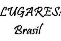 LUGARES: BRASIL