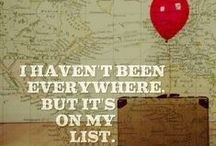 Bucket List. / Traveling to every corner of the world