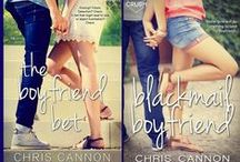 The Boyfriend Chronicles by Chris Cannon / Sweet, Snarky Romance / Romantic Comedies