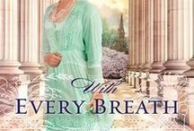 With Every Breath / A heroic physician and his daring assistant undertake a dangerous medical quest in the final years of the 19th century. With Every Breath earned a starred review in Publisher's Weekly and a 4.5 Top Pic from Romantic Times