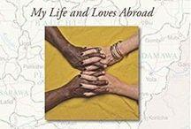 Nigeria Revisited / The memoir of my 24 years in Nigeria