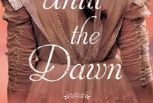 Until the Dawn / Quentin Vandermark longs to banish Sophie from his estate, but she is the only person who can rescue his traumatized son. As Sophie and Quentin explore the rich history of the estate, they begin uncovering a wondrous secret centuries in the making.