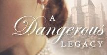 A Dangerous Legacy / A desperate aristocrat, a wronged heiress, and old secrets collide in this gilded age romance. Book I of The Empire State trilogy