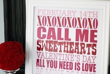 Valentine's Day Ideas / by Michelle Wood