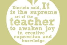 Be Inspired / Quotes and articles that inspire the love of learning and teaching :)