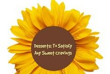 Desserts / Desserts like pies, cakes and more that will satisfy any sweet tooth...