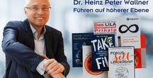 "A1 Videos Führungskräftetraining, Leadershiptraining, Self-Leadership / Videos und #Onlinekurse: Heinz Peter Wallner ""highly digital"". Themen: #Leadership, Self-Leadership, #Führungskräftetraining, #Führungskräfteentwicklung, #Change Management,  Organisationsentwicklung, Veränderung, #Wandel, Viable, Agile - blended learning - digitale Begleitung in #Führungskräftetrainings"