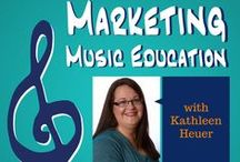 Marketing Music Education podcast / This podcast helps music educators, parents and boosters work smarter—not harder—to take their music programs to the next level. If you're looking to increase participation in and awareness of your music program so you can reach more students and improve their music education experience, you're in the right place! / by Kathleen Heuer