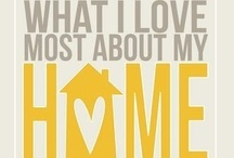 Home sweet home / by Dorothy Lovy-Csegezi