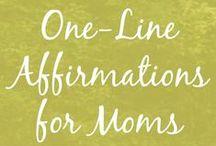 Get Inspired / Inspiration for mom