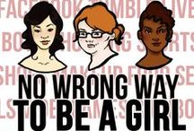 Girl Power! / Feminism, yay!