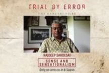 Trial By Error - The Aarushi Files / What hits you most about the Aarushi-Hemraj double murder is that it is, at its core, a story about the India we live in. The murders fill only a fraction of a very large canvas.