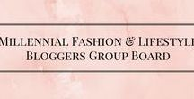 Millennial Fashion & Lifestyle Bloggers / Board about fashion & lifestyle! You don't have to be a millennial but this board is aimed at those in their 20's or 30's. The rules are simple!  1. Share up to 5 of your own pins. 2. Share 5 others. 3. Follow this board.  To be added just message me! :)