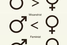 F e m i n i s m / Because I believe in gender equality. A compilation to help those who don't understand and to better understand myself.