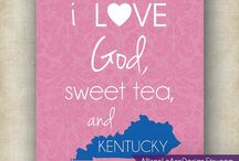 Sweet on Kentucky / What I love about Kentucky!