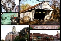 Noblesville, Indiana  / My Hometown, Noblesville, Indiana.
