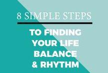 LIFE BALANCE / living | family | boundaries | peaceful life | self care | calm life | work life balance | priorities | live in sync