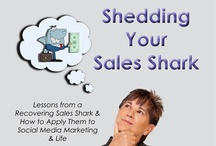 """Stuff for Sale from Shelley Roth / Shelley's 2012 Book. """"Shedding Your Sales Shark. Lessons from a Recovering Shark for Social Media Marketing"""" Shelley's 2011 Book, """"Get Real, People! How to use Social Media for Real-ationship Marketing"""" $15.00"""