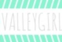 Refined Valley Girl / It's my blog, y'all! / by Kierstyn Salinas