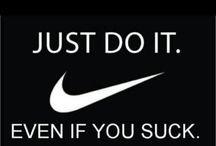 Just do it man / by Maddi Williams