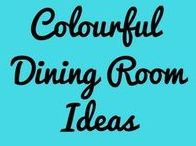Colourful Dining room ideas / Dining room ideas in bright colourful colours