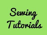 Sewing Tutorials / Sewing Ideas and Tutorials