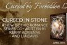 Cursed In Stone / A Gothic romance series co-written by Lia Davis and Kerry Adrienne / by Lia Davis