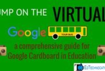 Google Cardboard, VR, & 360 / Resources for Google Cardboard, Virtual Reality, and 360 degree content in Education