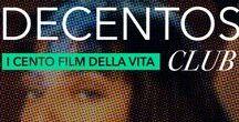 DECENTOS / I 100 FILM DELLA VITA