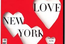 I Love New York / by Gloria McDermott
