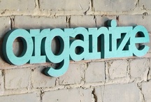 Organize / by Beth  ▲  the Modern Home