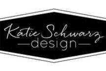 katie schwarz design / by Katie Schwarz Design