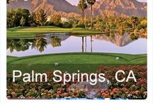 Palm Springs, CA / by The Tour Operator Hosted by NAJ Group