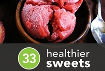 Healthy Desserts  / by Chelsea Taylor