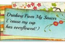 MY BLOG / Crafts, ideas, and recipes from my blog @ http://sally-drinkingfrommysaucer.blogspot.com / by Sally Kelly @DrinkingFromMySaucer