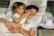 Mary Cassatt / I have touched with a sense of art some people; they felt the love and the life.... Mary Cassatt