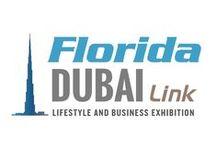 Florida Dubai LInk / A Florida focused Lifestyle & Business exhibition and seminar series in downtown Dubai