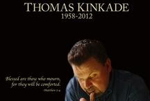 """~Thomas Kinkade~ """"The Painter of light."""" RIP"""