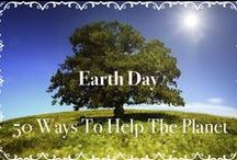 Earth Day - 50 Ways To Help The Planet / Earth Day - 50 Ways To Help The Planet / by Celebrations Ltd.