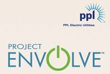 "Project Envolve  / A ""how-to"" for living an energy-efficient lifestyle sponsored by PPL Electric Utilities"
