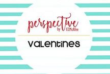 Perspective: Valentines / I LOVE Valentines!  This is a collection of creations and decor I've created to celebrate this time of year!